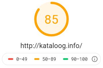 Katalog stron http://kataloog.info - wynik z Google PageSpeed Insights na poziomie 85 dla testu mobilnego